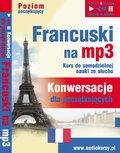 Francuski - Konwersacje dla Początkujących